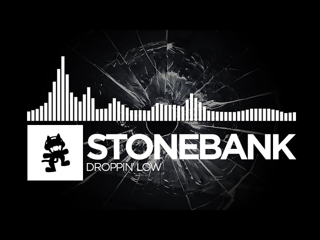 Stonebank - Droppin' Low [Monstercat Release]