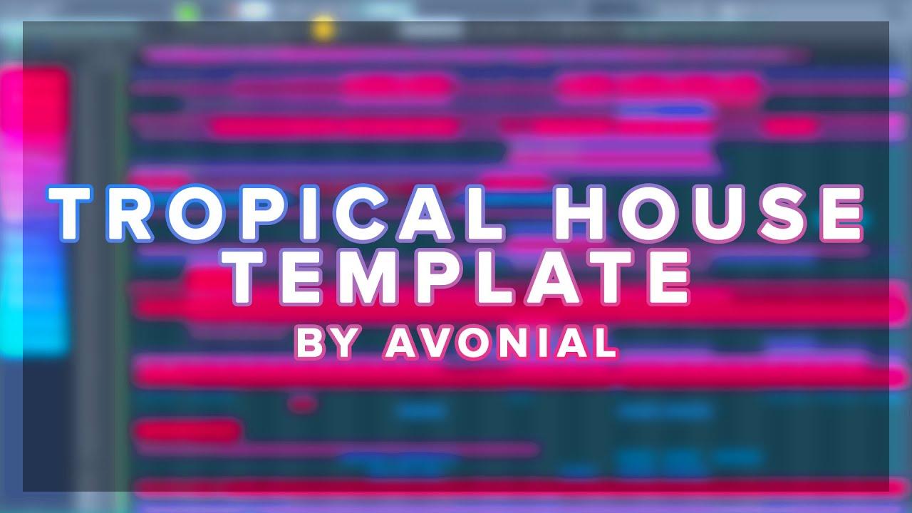 (FREE FLP!) Tropical House Template - FL Studio
