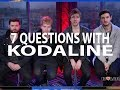 7 Questions With Kodaline