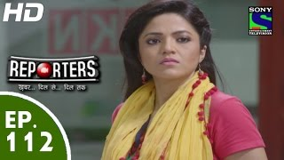 Reporters - रिपोर्टर्स - Episode 112 - 21st September, 2015