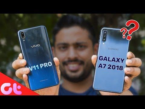 Vivo V11 Pro vs Samsung Galaxy A7 Comparison, Camera, Speed, Design, Battery