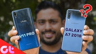 Vivo V11 Pro vs Samsung Galaxy A7 Comparison, Camera, Speed, Design, Battery | GT Hindi