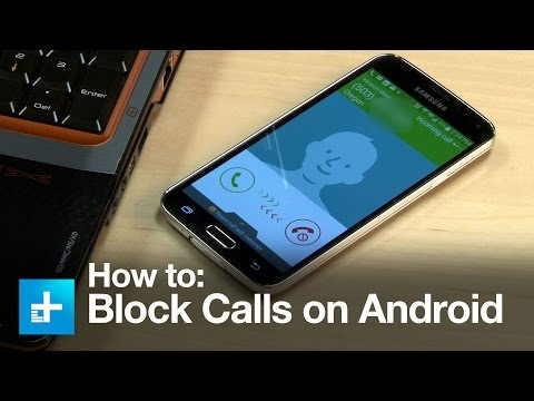 How to Block Calls on an Android Smartphone