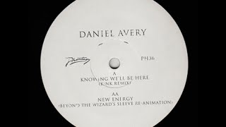 Daniel Avery - Knowing We'll Be Here (KiNK Remix)