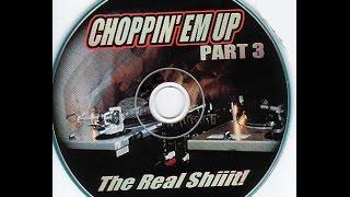 Swisha House  Choppin Em Up pt  3