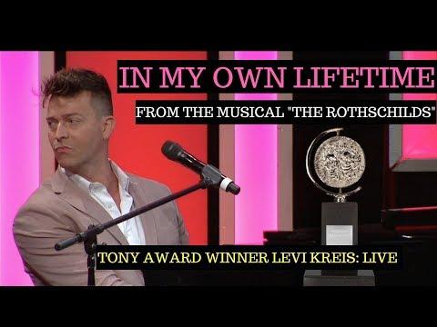 In My Own Lifetime from The Rothschilds - Tony Award Winner Levi Kreis
