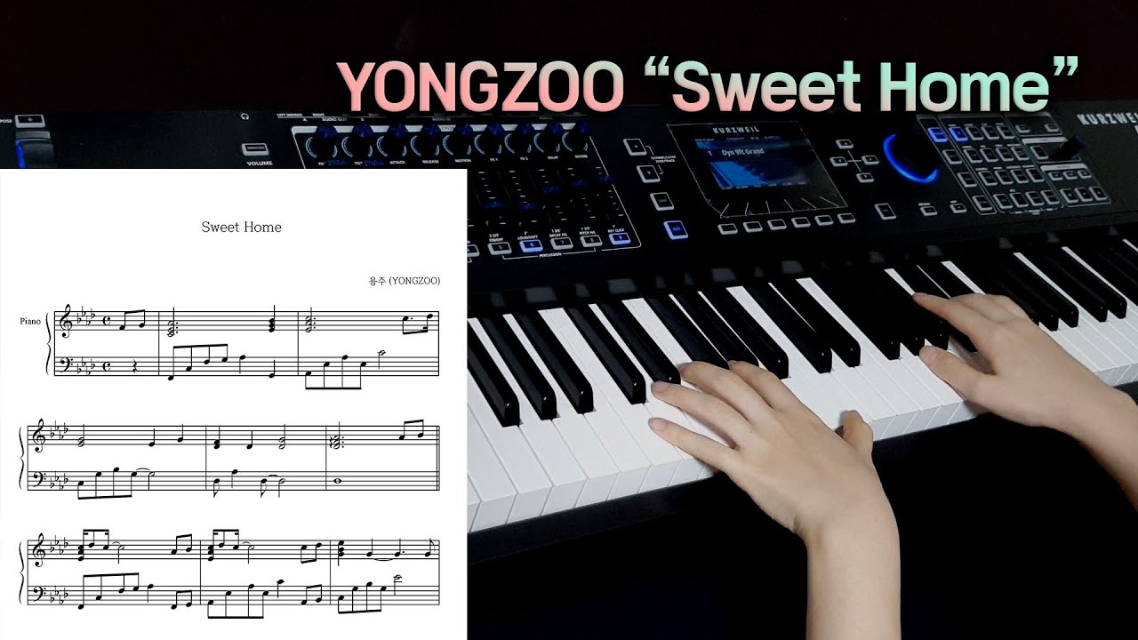 By misc soundtrack / mz feat. Yongzoo 용주 Sweet Home Sweet Home Ost 스위트홈 Piano Cover Sheet Music Youtube