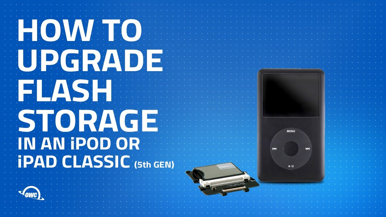 how to upgrade an ipod 5th gen or ipod classic with flash storage