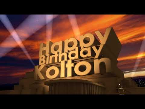 Happy Birthday Kolton