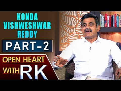 Konda Vishweshwar Reddy | Open Heart With RK | Part 2 | ABN Telugu