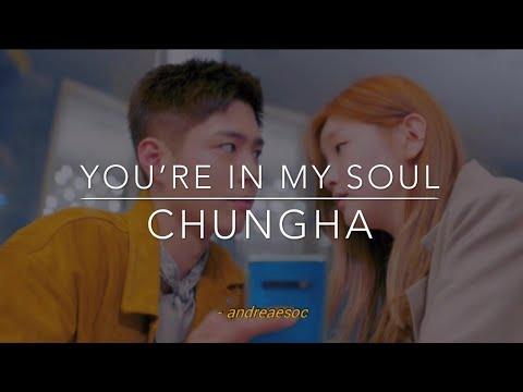 chung-ha-–-you're-in-my-soul-(traducida-al-español)-[record-of-youth-ost-part-2]