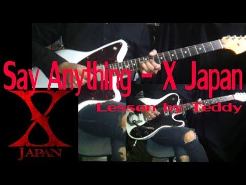 [สอน] Say Anything - X Japan [Guitar Lesson by Teddy]