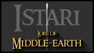 Lore of Middle-earth: The Istari