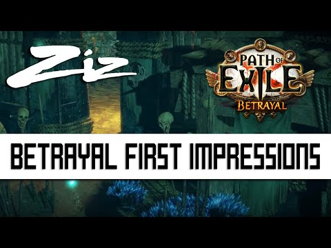 Path of Exile - Betrayal First Impressions - Zizaran