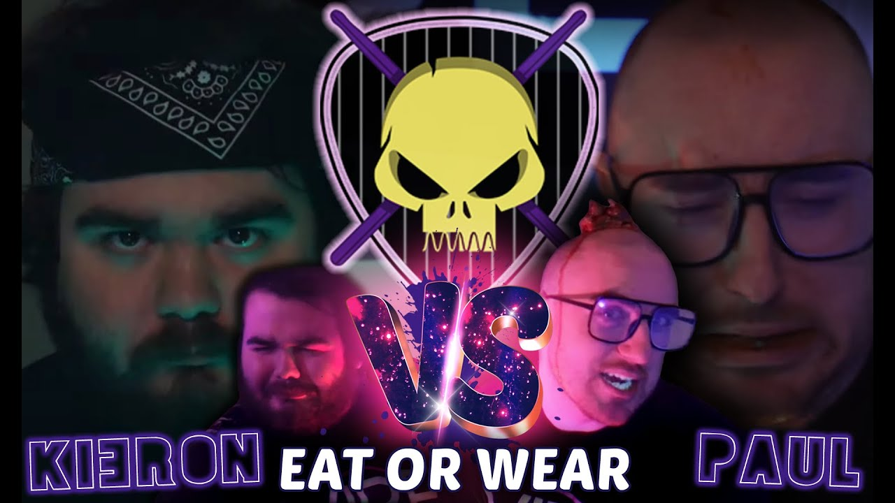 Paul vs Kieron (Eat It Or Wear It)