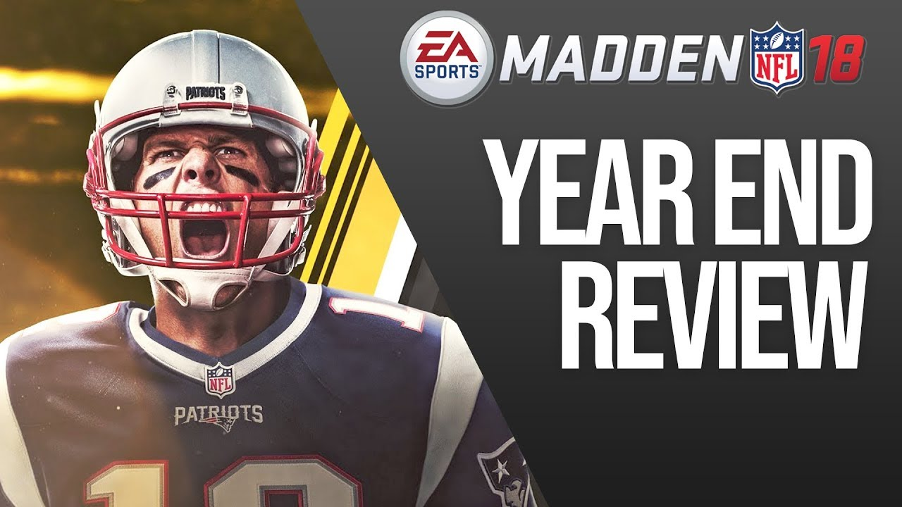 Madden 18 Year End Review - The Good, The Bad & The Ugly