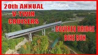 20th Annual V-Twin Covered Bridge Bike Run - Ashtabula, Ohio 2016