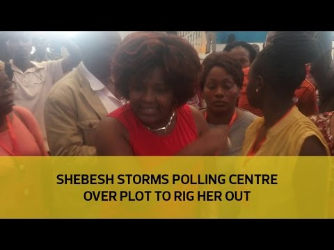 Shebesh storms polling centre over plot to rig her out