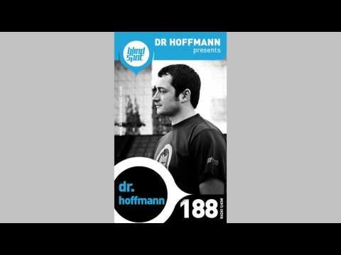 Blind Spot Radio Show 188 - Dr. Hoffmann [Tracklist]