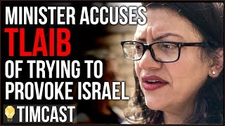 Tim Pool Rashida Tlaib Accused Of Trying To Provoke And Embarrass Israel By Israeli Minister