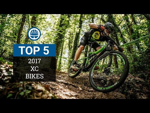 Top 5 - XC Mountain Bikes 2017