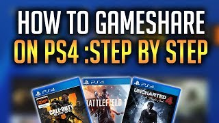 How To GameShare On PS4 Easy Step By Step 4K !Full Explanation! Get Black Ops 4 And More!TechnoTrend