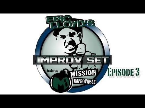 EpicLLOYD's Improv Set - Ep. 3