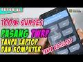 - Tutorial Cara Pasang/Install TWRP di Android Tanpa PC, Komputer atau Laptop Sukses 100% No Bootloop