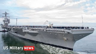 Scary USS Gerald R. Ford - How Powerful is the CVN-78? US Navy's $13 Billion Aircraft Carrier