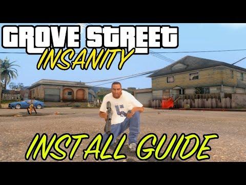 How To Install GROVE STREET INSANITY For GTA San Andreas