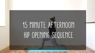 15min afternoon hip opening sequence