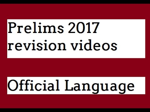 Prelims 2017 revision video series - Official Language