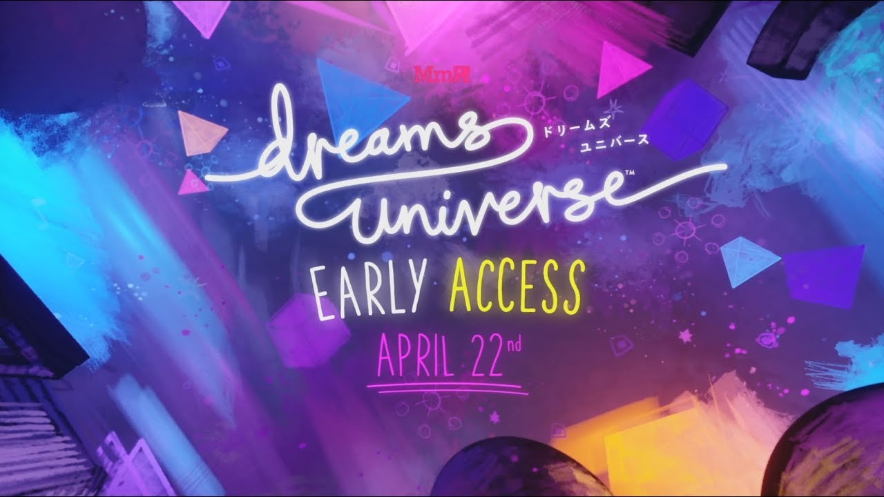 Dreams Universe | What is Early Access? | PS4