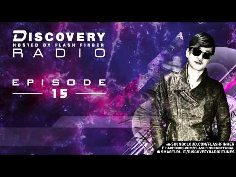 Discovery Radio 015 Hosted by Flash Finger