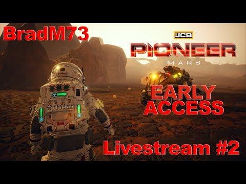 JCB PIONEER: MARS - EARLY ACCESS  Livestream #2