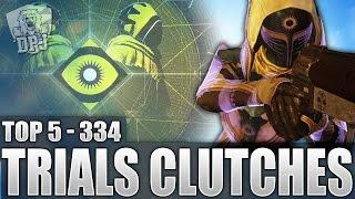 Destiny: Amazing Top 5 Trials Of Osiris Clutches / Episode 334 - Last Exit / Rise Of Iron