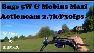 Bugs 5W B5W flight with Mobius Maxi Actioncam 2.7k@30fps