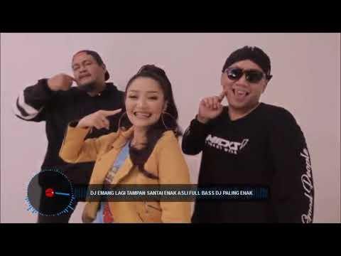 DJ EMANG LAGI TAMPAN SANTAI ENAK ASLI FULL BASS   DJ PALING ENAK 2018