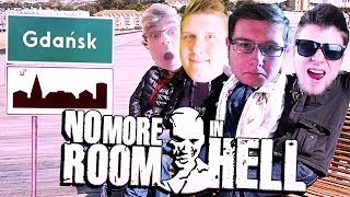 PRZYGODA NA NABRZEŻU W GDAŃSKU! | No More Room In Hell [#55] (With: EKIPA)