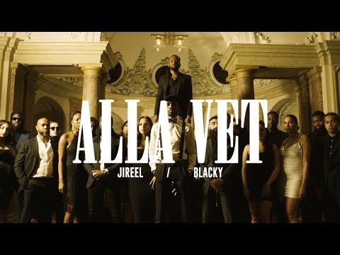 Jireel  Alla Vet ft. Blacky