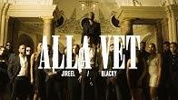 Jireel - Alla Vet ft. Blacky