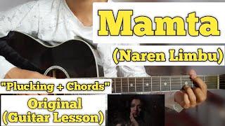 Mamta - Naren Limbu   Guitar Lesson   Plucking & Chords  