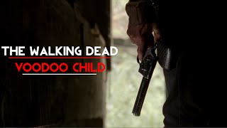 The Walking Dead || Voodoo Child