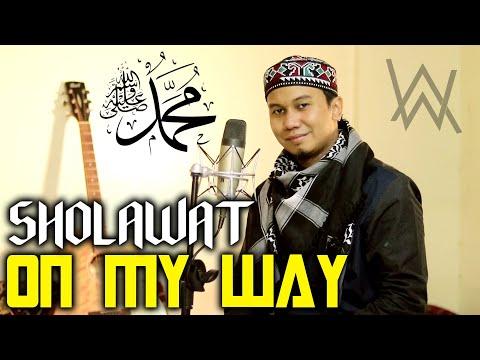 On My Way Versi Sholawat - Cover Alan Walker Ft Sabrina Carpenter