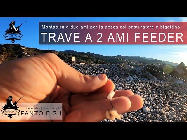 Trave a due ami Feeder - Una montatura a bandiera sperimentale per la pesca col pasturatore