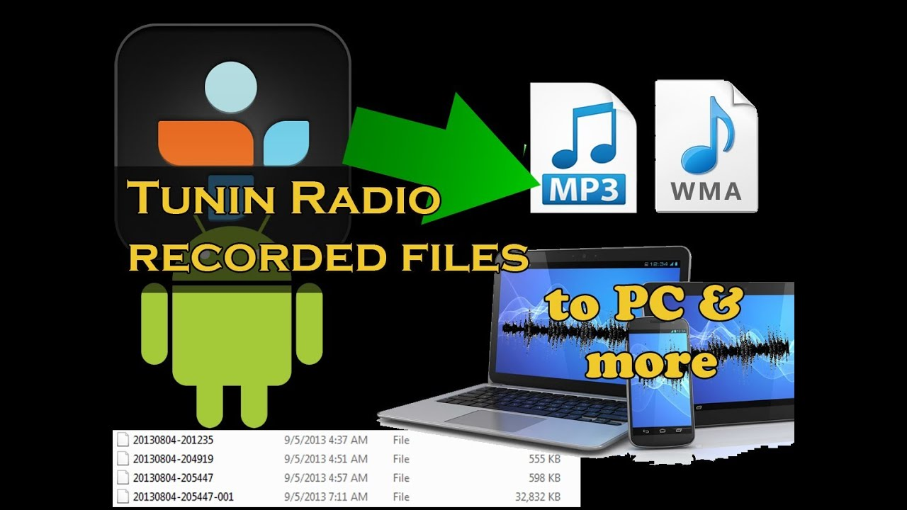(Solved) Tunein Android Save Recorded Files to PC