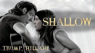 Lady Gaga, Bradley Cooper - Shallow (Cover by Donald Trump & Hillary Clinton) Video