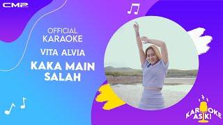 Vita Alvia Kaka Main Salah (Official Karaoke Version) Mo Bikin Apa Lei Mo Bagaimana Lei Kentrung