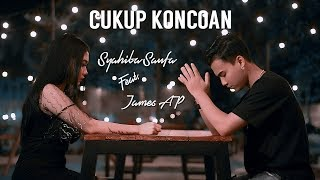 CUKUP KONCOAN Syahiba Saufa Ft James AP MP3