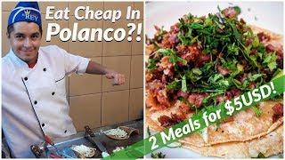 🇲🇽CRAZY CHEAP FOOD in POLANCO, Mexico City's 'RICHEST' NEIGHBOURHOOD! 🌮🌮**con Subtítulos**